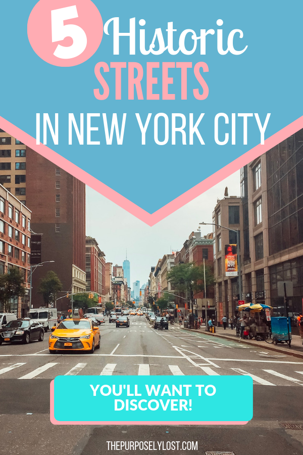 5 Historic Streets in NYC to discover