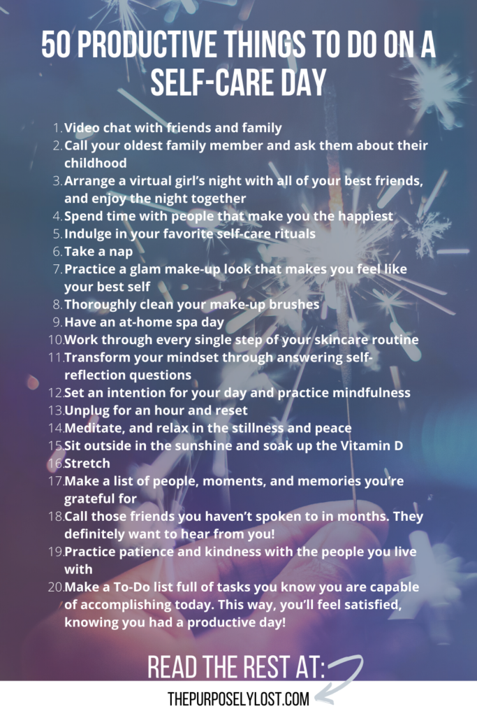 Reframing your free time as self-care time will allow you to get more done. Use these 50 ideas for productive things to do on a self-care day!