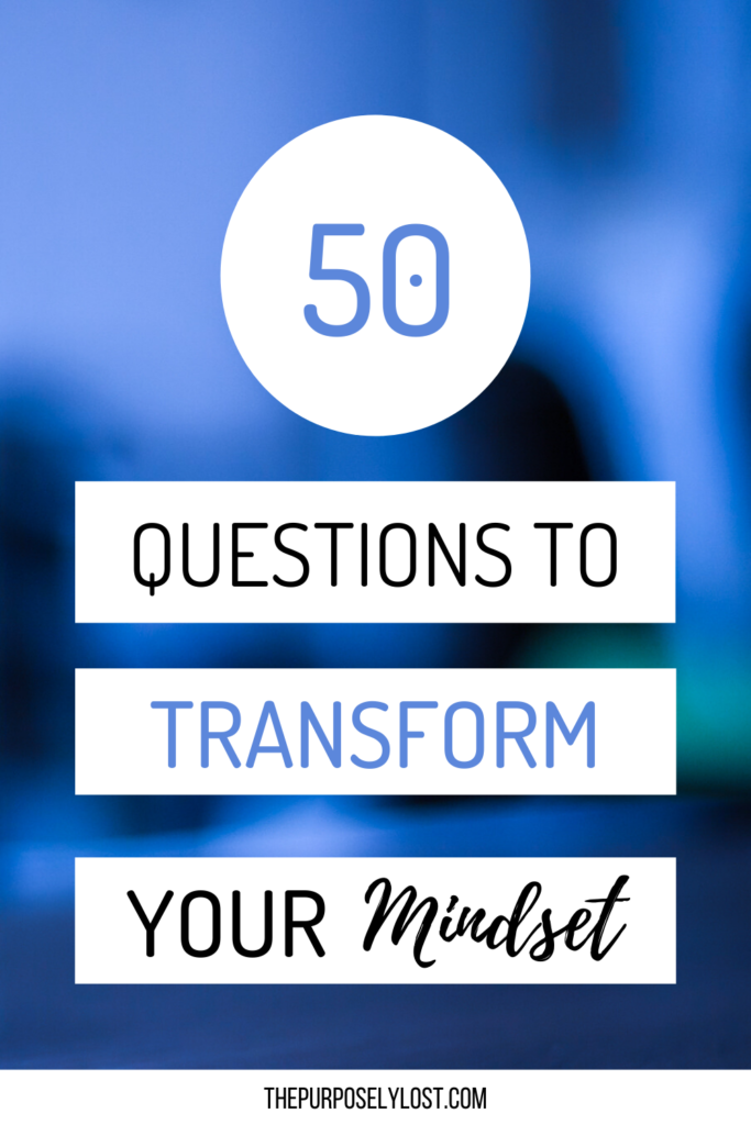 Transform your mindset with self-reflection. It's so important for your overall health and happiness. Use these 50 questions whenever you need to check-in!