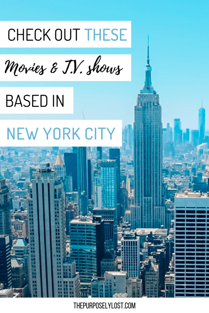 Ever watched a feature that inspired you to travel? The Purposely Lost has rounded up some recommendations for movies and TV shows set in New York City!